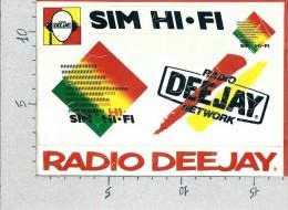 ADESIVO PUBBLICITARIO - STICKERS - SIM HI FI - Radio Deejay Network - Cm. 17 X 12 - Adesivi