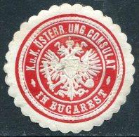 Austria-Hungary Österreich-Ungarn BUCAREST Bukarest Bucharest Romania CONSULAT Consular Letter Seal Siegelmarke Vignette - Austria