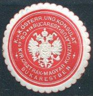 Austria-Hungary Österreich-Ungarn BUCAREST Bukarest Bucharest Romania KONSULAT Consular Letter Seal Siegelmarke Vignette - Autres