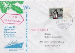Ship Cover: M/S Berlin Wiechnacht- Und Silversterreise P/m Funchal/Madeira 31.12.1964  (SKO1-13) - Barcos