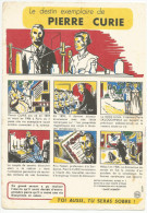 BUVARD SANTE SOBRIETE - LE DESTIN EXEMPLAIRE DE PIERRE CURIE. - Buvards, Protège-cahiers Illustrés