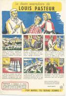 BUVARD SANTE SOBRIETE - LE DESTIN EXEMPLAIRE DE LOUIS PASTEUR. - Buvards, Protège-cahiers Illustrés