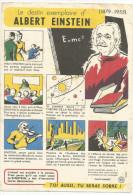 BUVARD SANTE SOBRIETE - LE DESTIN EXEMPLAIRE DE ALBERT EINSTEIN. - Buvards, Protège-cahiers Illustrés
