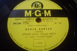 DISCO IN VINILE 78 Rpm GIRI - MGM - Banjo Buster - Boogie - Arthur Smith E I Suoi Cracker Jacks - 78 G - Dischi Per Fonografi