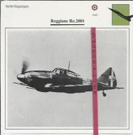 Vliegtuigen.- Reggiane Re.2001 - Jachtvliegtuigen. -  Italië - Vliegtuigen