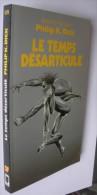 LE TEMPS DESARTICULE - Presses Pocket