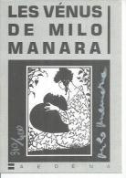 """MANARA """" LES VENUS DE MILO """"  - MILO MANARA  ( Dédicacée - Tirage Limité A 400 Exemplaires N° 310/400 ) - Illustrateurs & Photographes"""