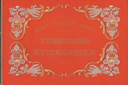 Türkische Stickereien 1920 D.M.C. Dillmont - Point De Croix