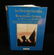 L'EPAULETTE LES OFFICIERS FRANCAIS DE RECRUTEMENT INTERNE DE 1875 A NOS JOURS Armée De Terre LAVAUZELLE - Libri