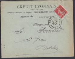 "FR - 1911 -  "" CREDIT LYONNAIS ANTIBES "" SEMEUSE PERFOREE C.L. SUR ENVELOPPE EN VILLE - - Perfins"