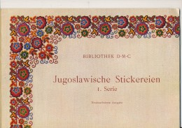 Jugoslawien  Stickerein D:M:C:      1. Serie - Cross Stitch