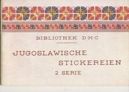 Jugoslawien  Stickerein D:M:C:      2. Serie - Cross Stitch