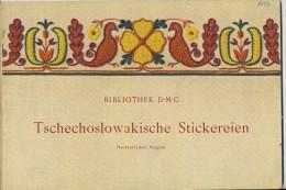 TSCHECHOSLAWISCHE STICKEREIEN 1915 Dillmont - Stickarbeiten