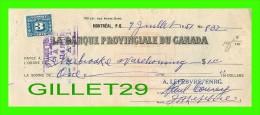 CHÈQUES AVEC TIMBRES ACCISE - LA BANQUE PROVINCIALE DU CANADA, 1951 No 832 - CACHET POSTE - FISCAUX - Cheques & Traverler's Cheques