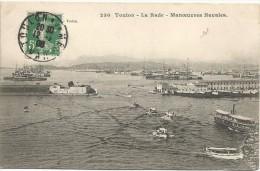 Toulon La T=Rade Manoevrues Navales 1908. - Toulon