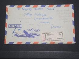 ARABIE SAOUDITE - Env Recommandée De La Mecque Pour La France - Voir Dos - Fev 1965 - P16697 - Arabie Saoudite