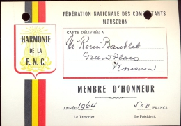 Carte Membre D'honneur Harmonie De La F.N.C. Mouscron - Moeskroen 1964 - Tickets - Entradas