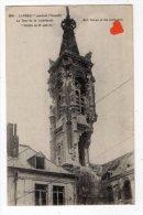 """27196-LE-59-CAMBRAI-"""" Pendant L'incendie""""-La Tour De La Cathédrale """"brèche De 10 Mètres"""" - Cambrai"""