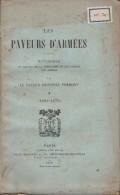 FREMONT - LES PAYEURS D'ARMEE (1293-1870) 650 PAGES - Edition 1906 Bon Etat -Sommaire Détaillé - Posta Militare E Storia Militare