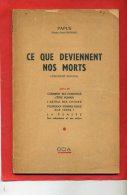 CE QUE DEVIENNENT NOS MORTS PAR PAPUS DOCTEUR GERARD ENCAUSSE 1949 L ASTRAL DES CHOSE LA PENSEE OCIA - Geheimleer