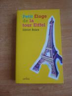 Petit Eloge De La Tour Eiffel - Olivier Boura - History