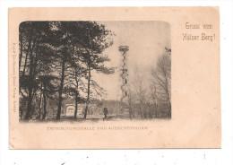 Gruss Aus Hülser Berg ! Erfrischungshalle Und Aussichtsthurm -(B.905) - Zonder Classificatie