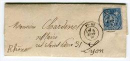 """Oblitération De """" St Ay """" Sur Lettre ( Avec Texte ) Pour Lyon En 1878   Référence 415 - Marcophilie (Lettres)"""