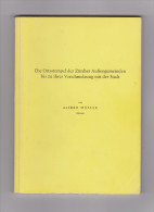 Handbuch Die Ortsstempel Der Zürcher Aussengemeinden Bis Zu Ihrer Verschmelzung Mit Der Stadt Von Alfred Müller - Guides & Manuels