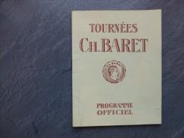 Programme Théâtre Tournées Ch BARET, La Danseuse éperdue, Fauchois, Vers 1925 ; Ref C 25 - Programs