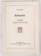 """Schweiz """"Strubel"""" Ausgaebn 1854 Bis 1862 Von G. Kuisel 1943 - Philatélie Et Histoire Postale"""