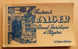 Algérie - Carnet De 40 Vues Choisies - Souvenir D'ALGER Et Du Circuit Touristique D'Algérie - - Algerien