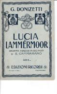 DC2) LIBRETTO D´OPERA DONIZETTI LUCIA DI LAMMERMOOR Ed RICORDI 32 PAGINE - Spartiti