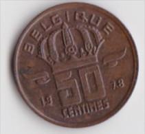 BELGIQUE BAUDOUIN  50 CENTIMES  BRONZE MONETAIRE TYPE MINEUR  ANNEE 1978 (française)  LOT N°184 - 03. 50 Centimes