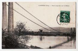 X01060 LAGNIEU Ain Le PONT SUSPENDU Sur Le RHONE 26.06.1910 à CAILLON Neuville Edition Tabac PEROL - France