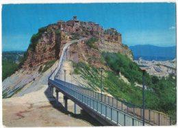 DE16     Viterbo - Civita Di Bagnoregio - Panorama Col Nuovo Ponte Di Accesso - Viterbo