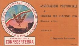 TESSERA ASSOC.PROV.COLTIVATORI DIRETTI-CONFEDERTERRA ROMA-ANNO1954-VEDI OFFERTA SPECIALE IN SPESE DI SPEDIZIONE-2SCAN - Publicidad