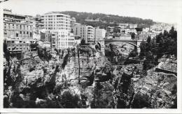 CONSTANTINE - La Ville Et Le Gouffre - Pont D'El Kantara - Constantine