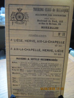 ITINERAIRE TCB N°33 A: LIEGE, HERVE, AIX-LA-CHAPELLE B: AIX-LA-CHAPELLE, HERVE, LIEGE - Cartes