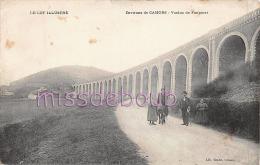 46 -  CAHORS  - Environs De ...- Viaduc De Fontanet - Familles - Dos Vierge -  2 Scans - Cahors