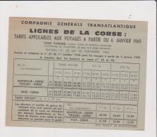 Vieux Papier - COMPAGNIE GENERALE TRANSATLANTIQUE - LIGNES DE LA CORSE - Tarifs Applicables Aux Voyages 1969 - Vieux Papiers