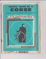 Livret - Horaire Lignes De La CORSE - 16 Juin 1969 - 30 Sept 1969 - N 46 Edite Le 20 Novembre 1968 - Corse