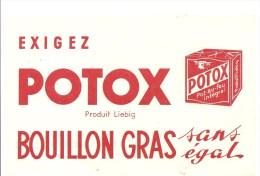 Buvard POTOX Exigez Potoz Produit Liebig Bouillon Gras Sans égal - Sopas & Salsas