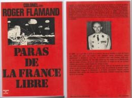 Paras De La France Libre Colonel Roger Flamand - Livres
