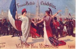 Propagande.. Politique Entente Cordiale France-Angleterre En 1908 Franco-British Exibition Paix Universelle - Evènements