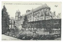 CPA - BOURGES, LA CATHEDRALE, VUE PRISE DU JARDIN DE L' HOTEL DE VILLE - Cher 18 - Bourges