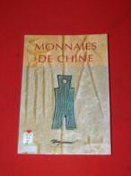 MONNAIES DE CHINE /  CATALOGUE BIBLIOTHEQUE NATIONALE 1992 / SAPEQUE / LINGOT / BILLET / NUMISMATIQUE - Livres & Logiciels
