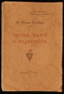 ( Vendée ) AU BOCAGE VENDEEN : NOTRE-DAME De BEAUCHÊNE  Gustave MICHAUD Jean-Raymond BARBAUD 1930 - Pays De Loire