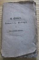E. Stober´s Sämmtliche Gedichte  Zweiter Band 1835- Stöber Défenseur De La Tradition Alsacienne - Autres