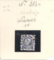 N° 213A    Obliteration CENTRAL    NAMUR  1F - 1922-1927 Houyoux