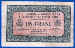 BON - BILLET - MONNAIE - 1915 UN FRANC CHAMBRE DE COMMERCE D'ALENCON ET DE FLERS 61000 ORNE N° 4-F-2 - 3,171 - Chambre De Commerce